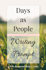 Days as People Writing Prompt